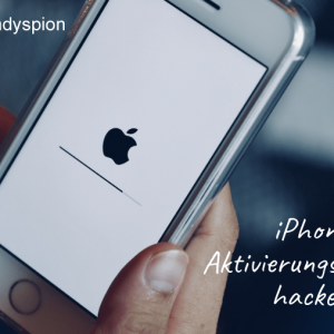 iPhone Aktivierungssperre hacken